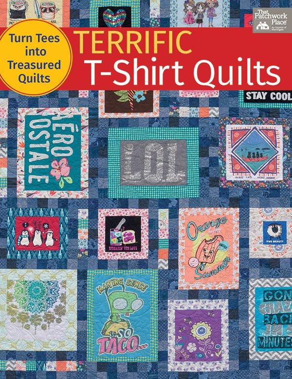 T Shirt Quilt Pattern Book : Terrific T Shirt Quilts Book