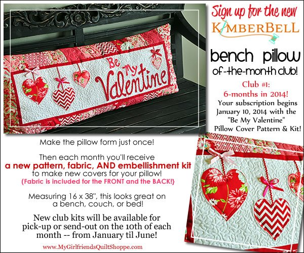 Kimberbell Bench Pillow of-the-Month Club: TWO COLORWAYS!