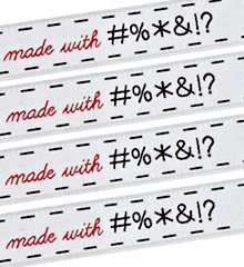 Sublime Stitching Woven Sew-In Labels - Made with #@%!