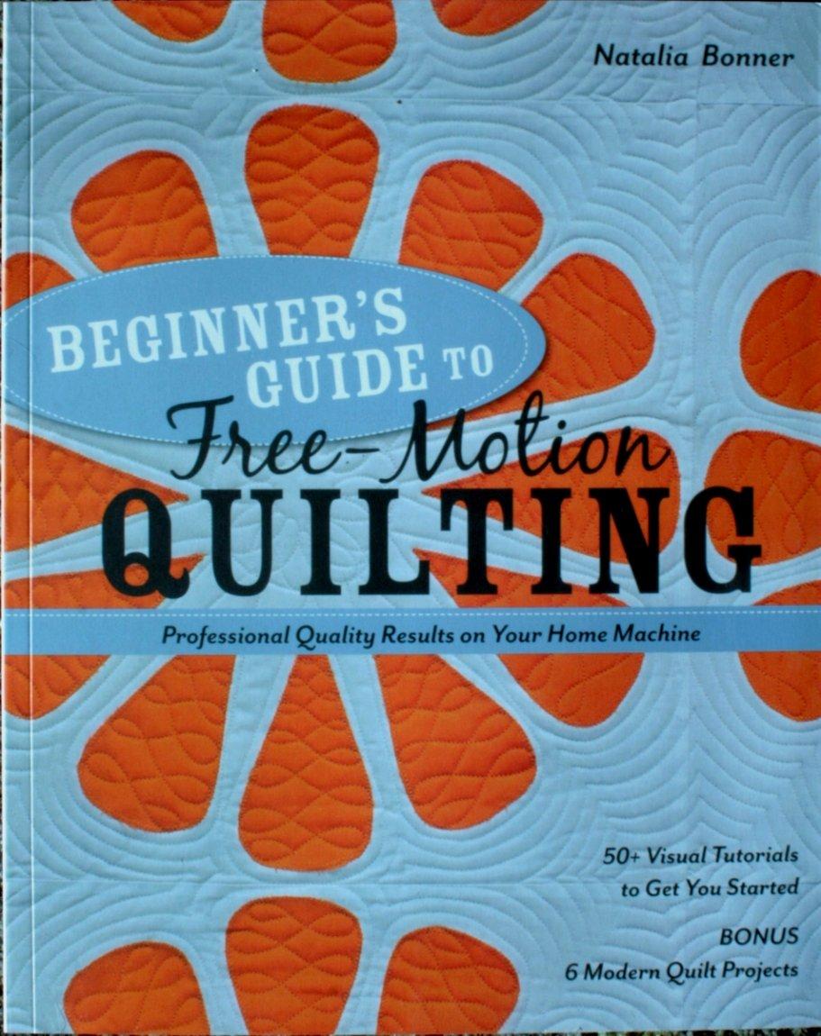 Stashbooks Natalia Bonner Beginner's guide to Free Motion Quilting ... : natalia bonner free motion quilting - Adamdwight.com