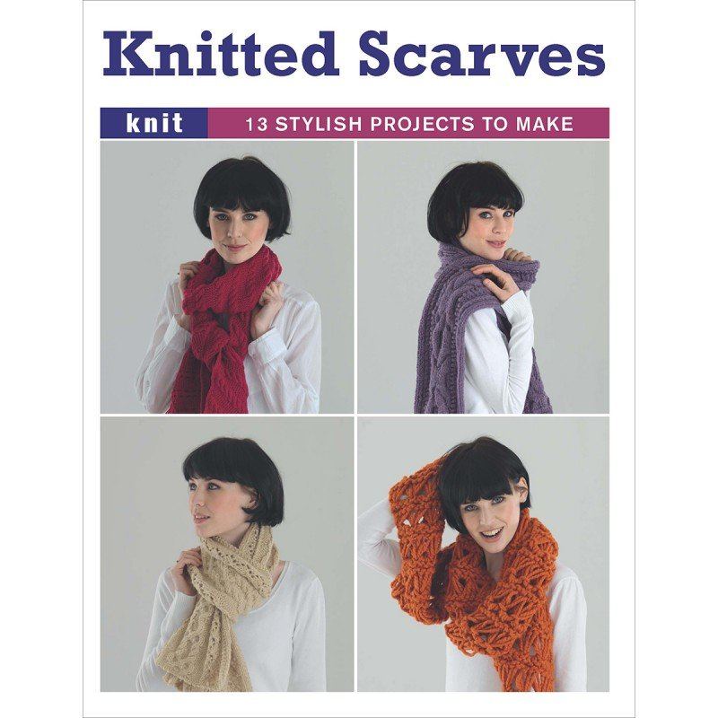 Knitted Scarf Pattern Books : Knitted Scarves -13 Stylish Projects to Make - Guild of Master Graftsman Book...