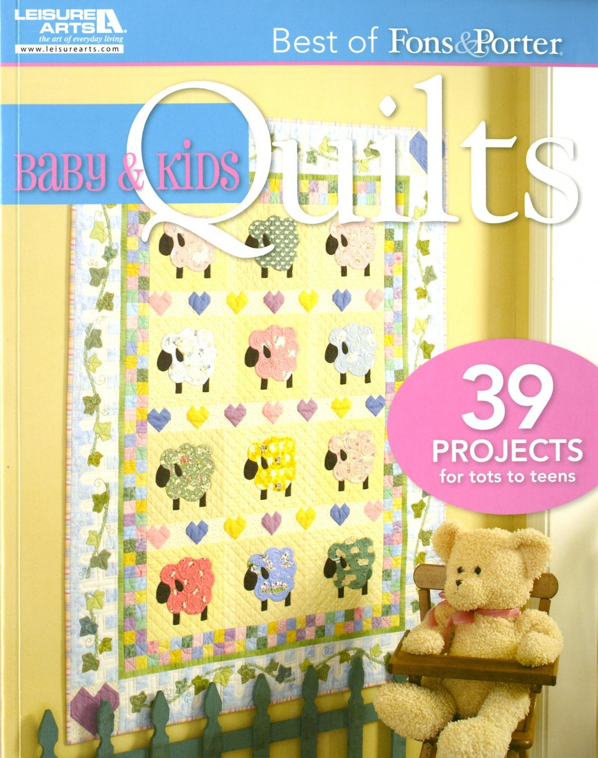 Best of Fons & Porter Baby & Kids Quilts - LA5561
