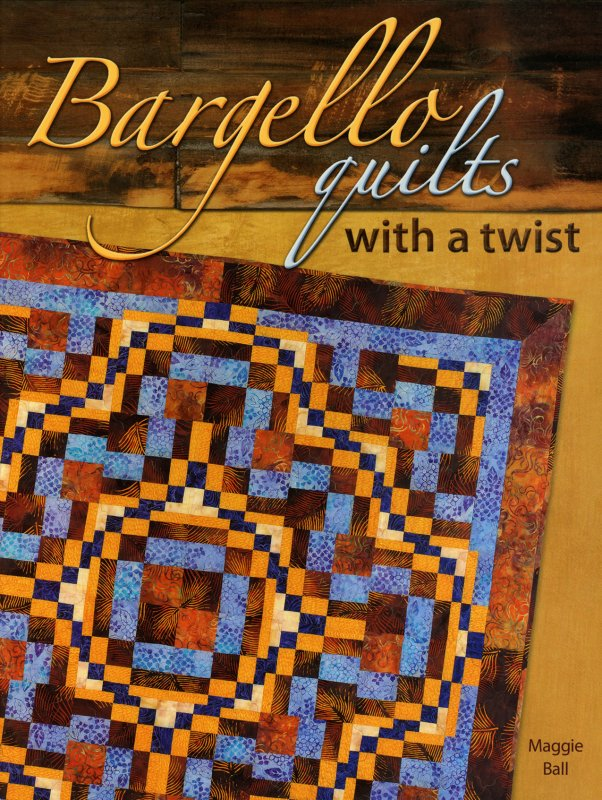 Bargello Quilts with a Twist - Z1629 - MAY BE RESTOCKED UPON REQUEST