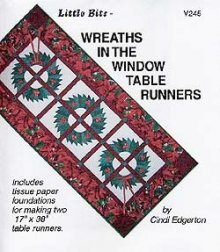 Little Bits Wreaths in the Window Table Runners Pattern