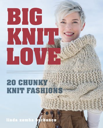Big Knit Love by Linda Zemba Burhance