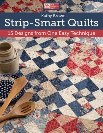 Strip Smart Quilts