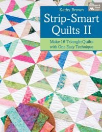 Strip Smart Quilts II: Make 16 Triangle quilts