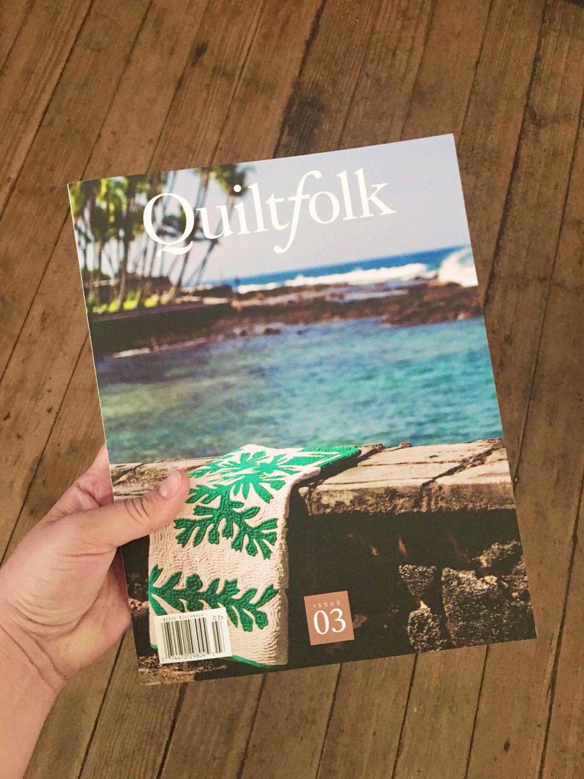 Quiltfolk Magazine (Issue 3: HAWAII)