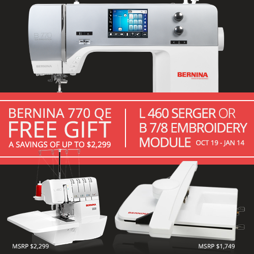 Bernina 770 Quilters edition with Free gift, limited time offer