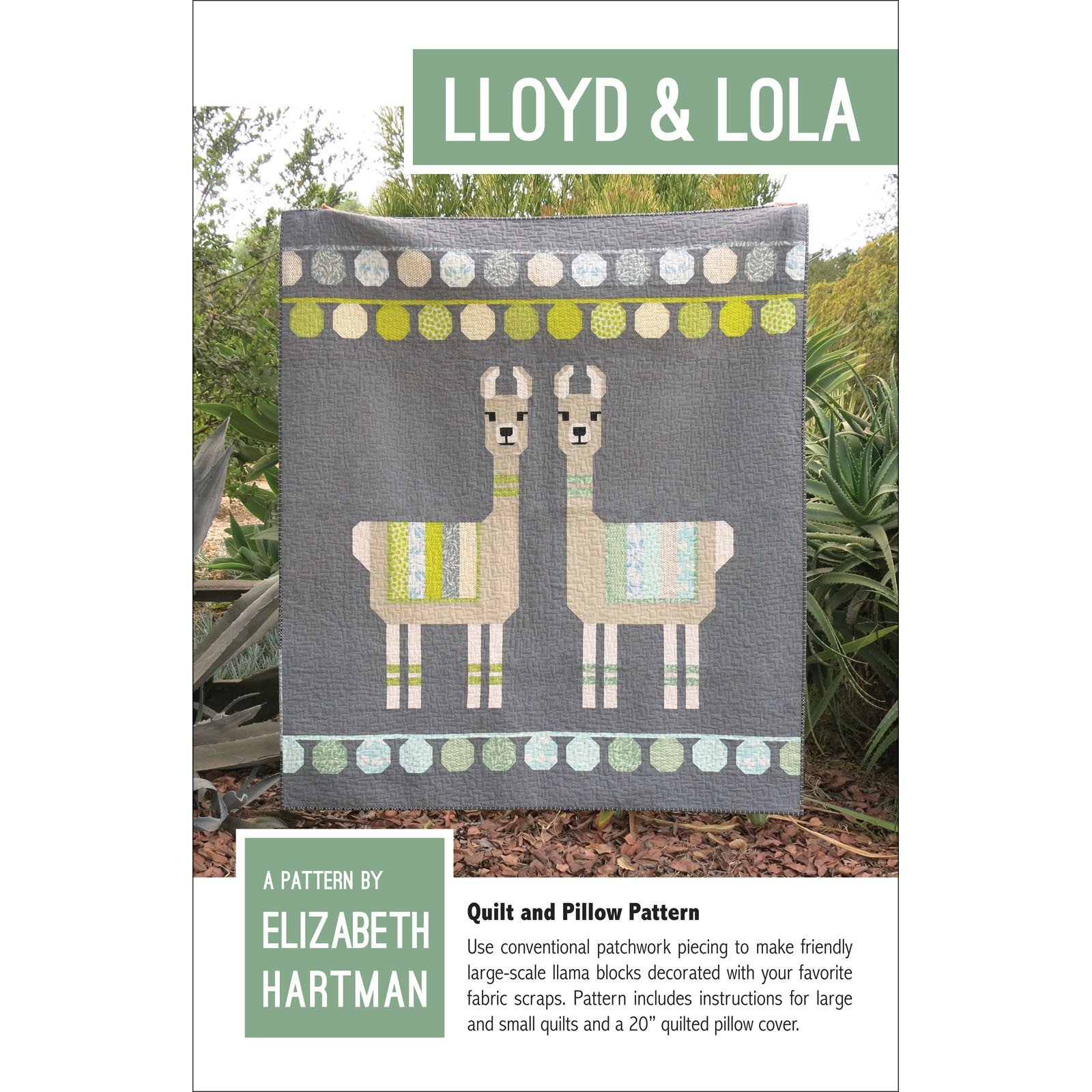Lloyd & Lola Quilt Pattern - Elizabeth Hartman