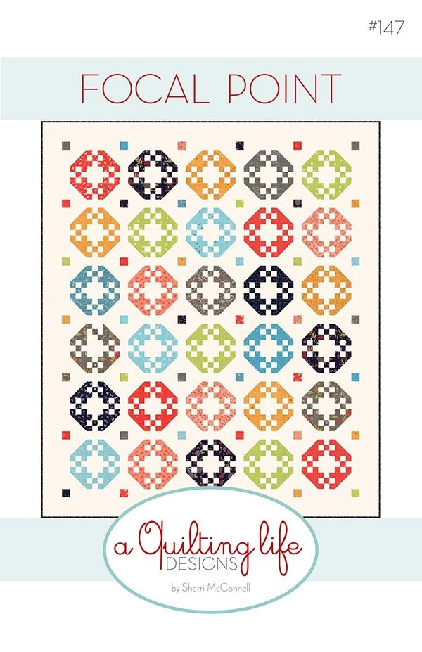 Focal Point Pattern - A Quilting Life