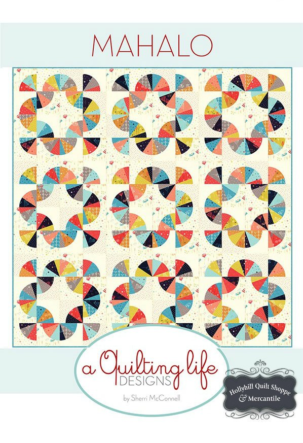 Mahalo Quilt Pattern - Sherri McConnell A Quilting Life