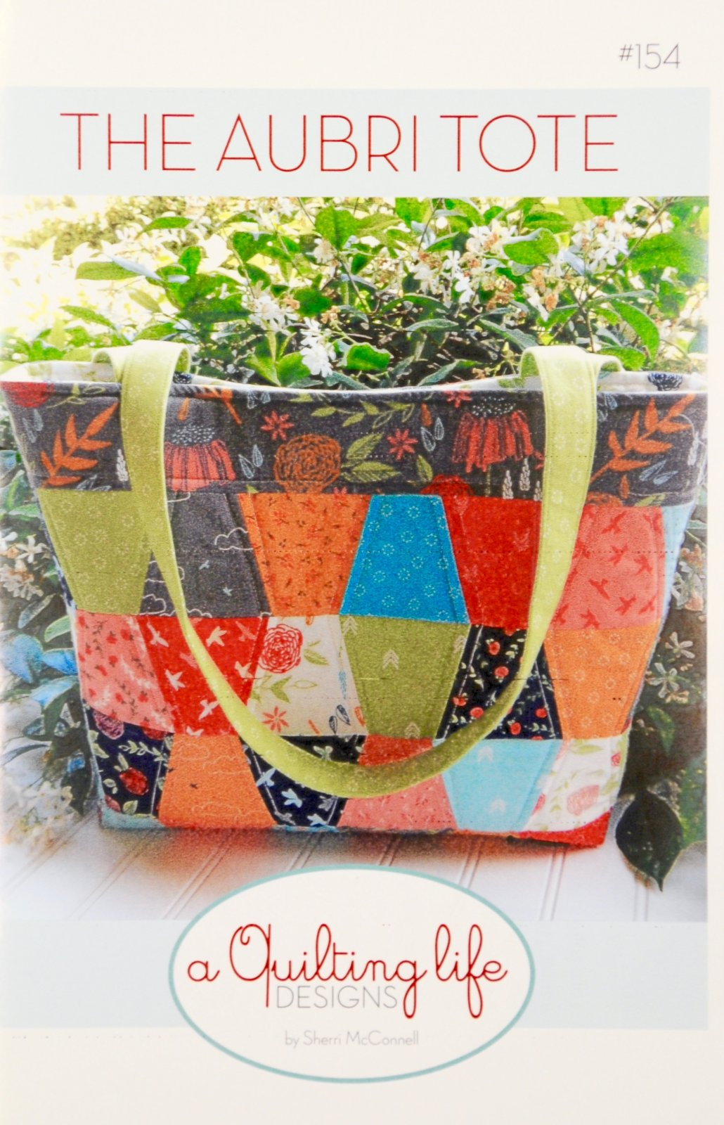 The Aubri Tote Pattern - A Quilting Life