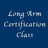 Long Arm Certification Class Sept 30th