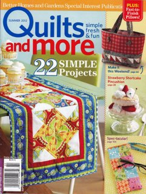 Magazine Better Homes And Gardens Specialty Publication Quilts And More Quilt Magazine 2012 Summer