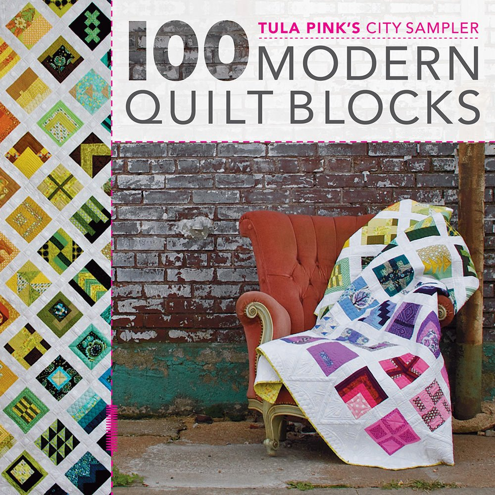 TULA PINK'S CITY SAMPLER QUILTS - TULA PINK - KRAUSE