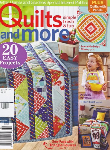 Better Homes And Gardens Quilts And More Magazine Summer 2013