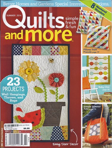 Better Homes And Gardens Quilts And More Magazine Summer 2014
