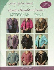 Creative Sweatshirt Jackets...Londa's Way-Book 2 - Printed