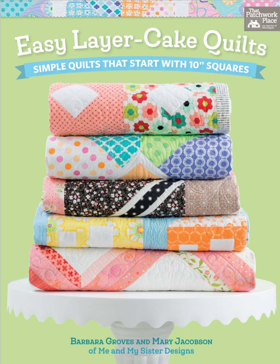 Layer Cake Quilt Books : Easy Layer-Cake Quilts