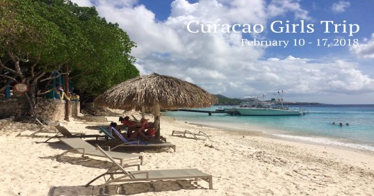 Curacao Girls Trip 2018