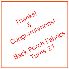 Back Porch Fabrics Turns 21