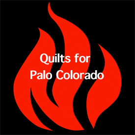 Charity Quilts for Palo Colorado Fire Victims