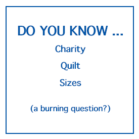 Charity Quilt Sizes
