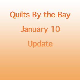January Update for Quilt Show Entries and Judging