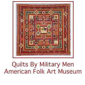 Quilts by Military Men Coming to American Folk Art Museum