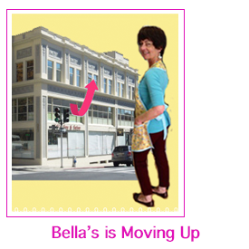 Bella's is moving upstairs