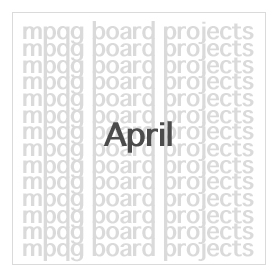 Board Projects for April