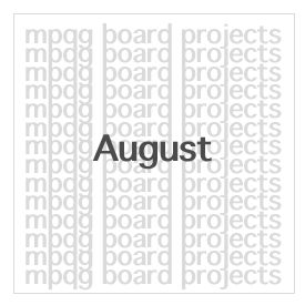 Board Projects for August