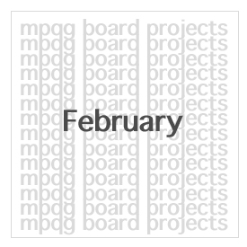 February Board Projects