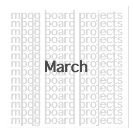 Board Projects for March