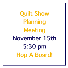 Quilt Show Planning Meeting, November 15