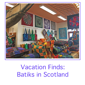 Batiks in Scotland