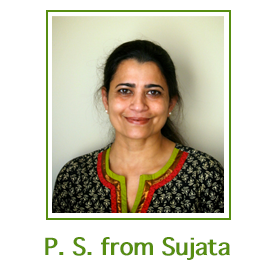 P. S. from Sujata