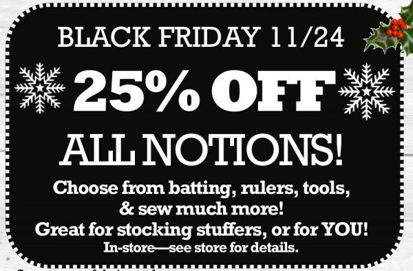 Black Friday in-store sale at The Fabric Garden