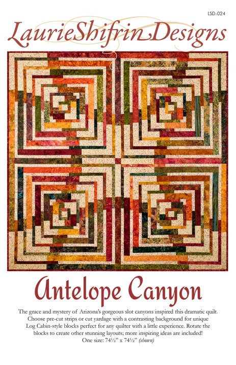 Antelope Canyon Quilt Pattern by Laurie Shiffrin Designs