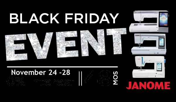 Black Friday Janome Machine Financing Event