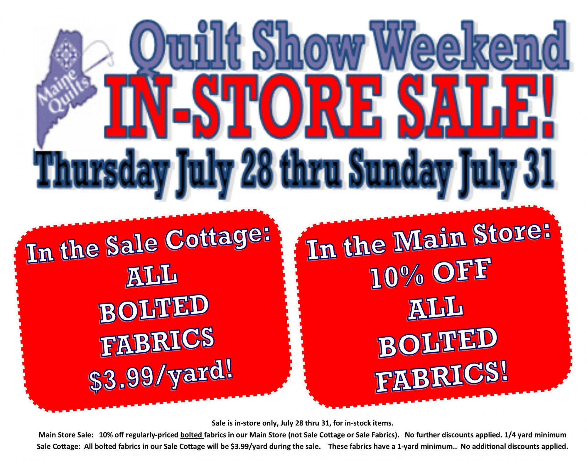 In-Store sale to celebrate Maine Quilts 2016