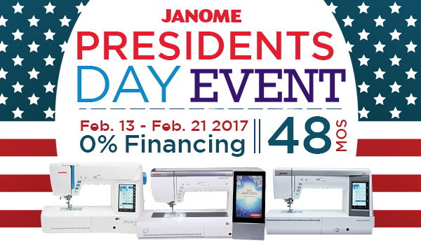 Janome Presidents Day Financing Event Feb 12-21, in-store
