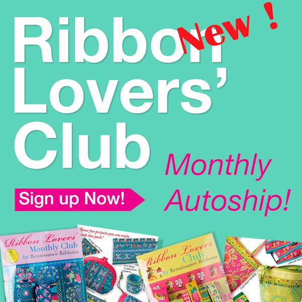 Ribbon Lover's Montly Club