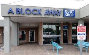 A Block Away Quilt Shop