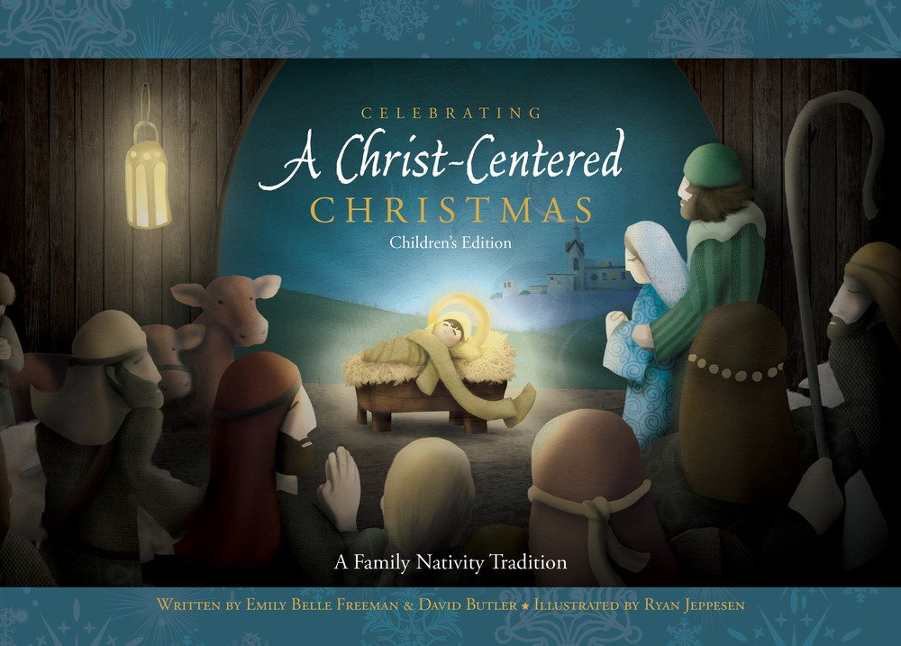 Celebrating A Christ-Centered Christmas Children's Edition