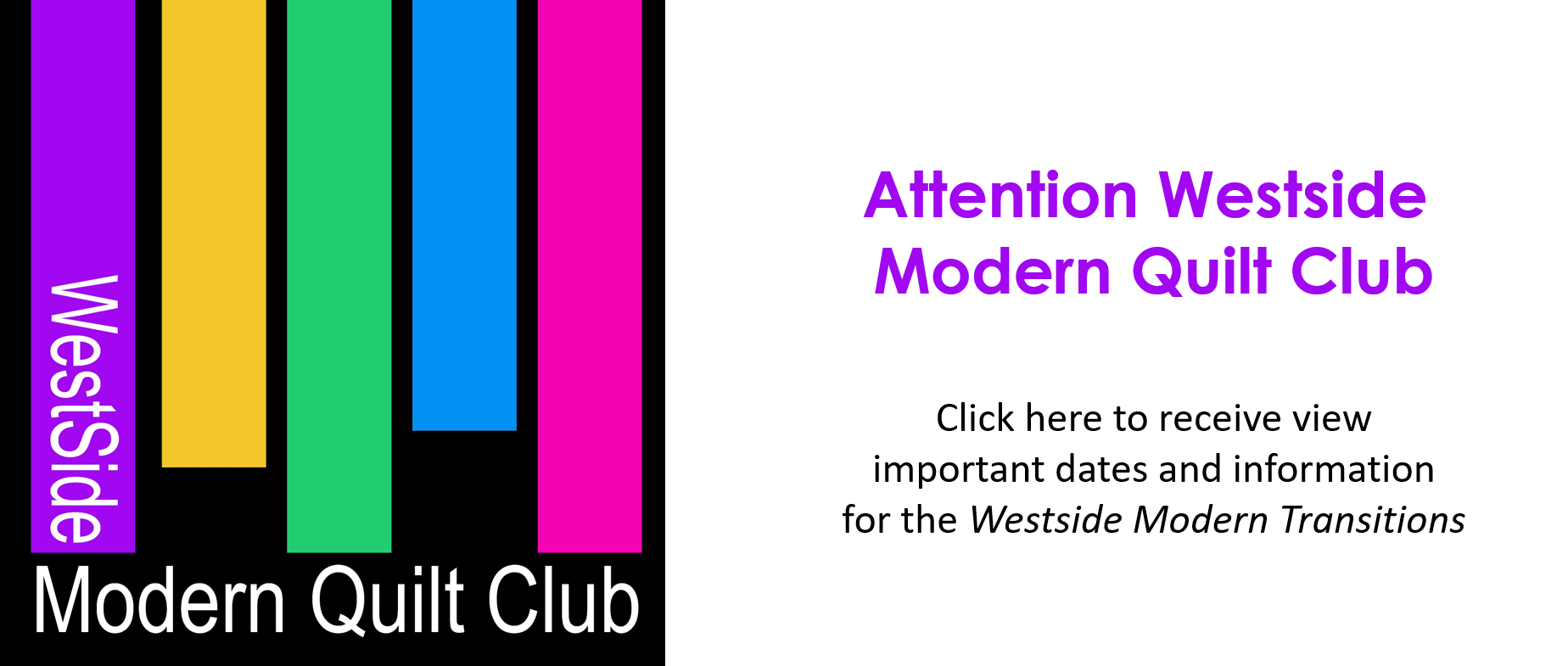 Westside Modern Quilt Club Westside Modern Transitions