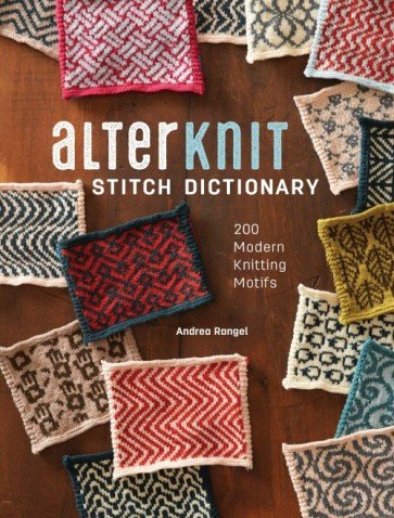 AlterKnit Stitch Dictionary (Book) by Andrea Rangel