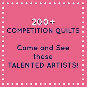 200 Competition Quilts on Display