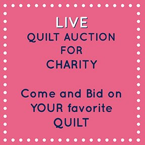 Quilt Auction - Donate Money for Charity